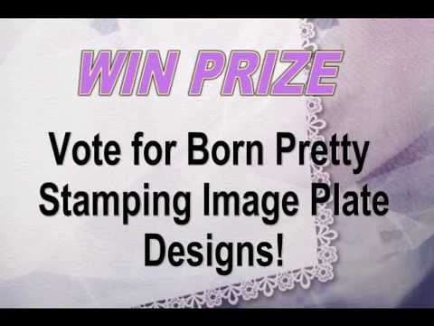 WIN PRIZE-Vote for Born Pretty® Stamping Image Plate Designs!
