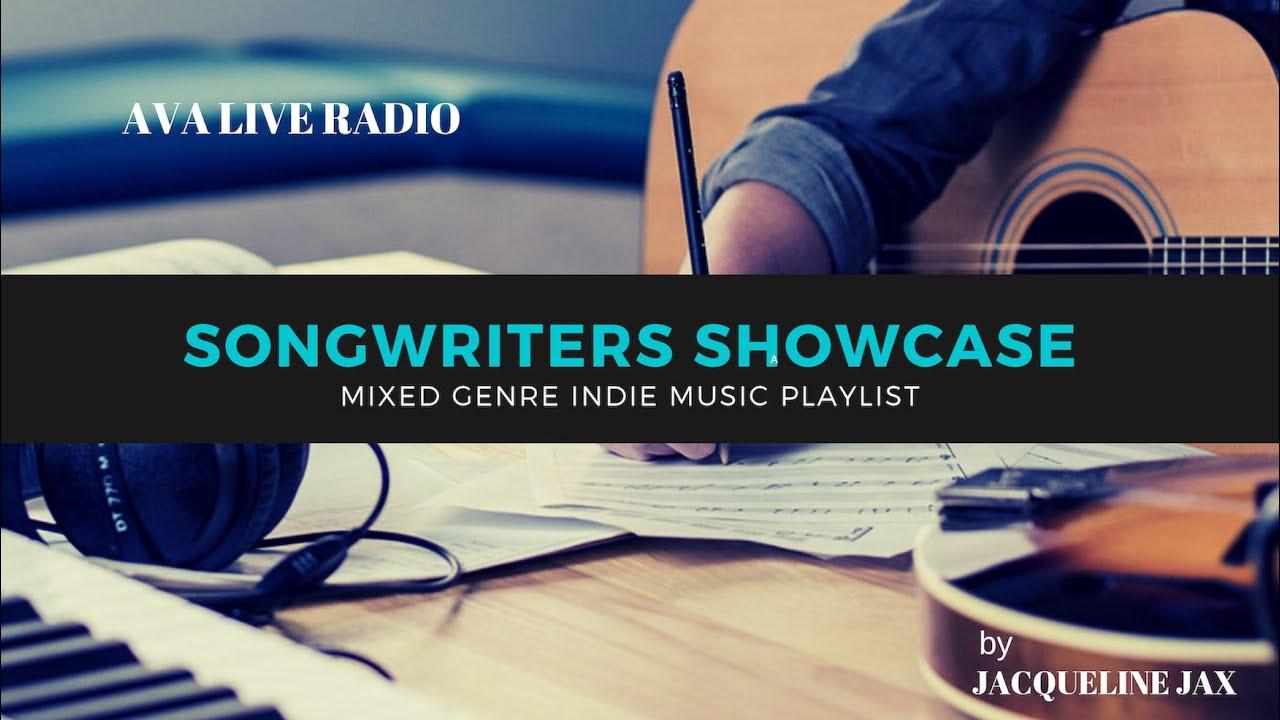 Songwriter Showcase Youtube Playlist June 2019 — AVA LIVE RADIO