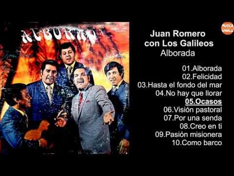 Juan Romero con Los Galileos – Alborada
