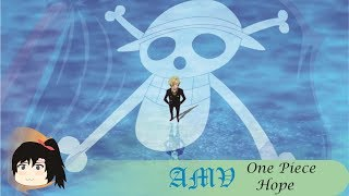 「AMV」One Piece Op 20 - Hope Remix By AndrezoWorks ( Akano Cover )