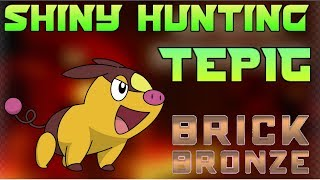 POKEMON BRICK BRONZE | SHINY HUNTING TEPIG | 8TH GYM UPDATE | ROBLOX