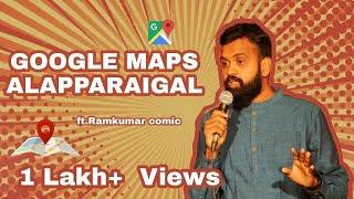 Google Maps Parithabangal |  Tamil(தமிழ்) Stand-Up Comedy | Ramkumar Comic | Eng Subs | 80K Views