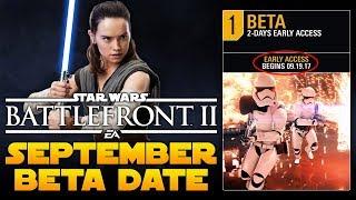 Star Wars Battlefront 2 Septemeber BETA Release Date