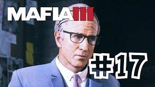Mafia 3 [Mafia III] #17 Контрабандный бизнес (Прохождение на Русском)