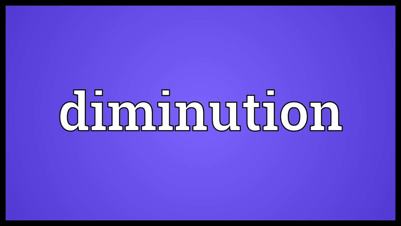 Perfect Diminution Meaning