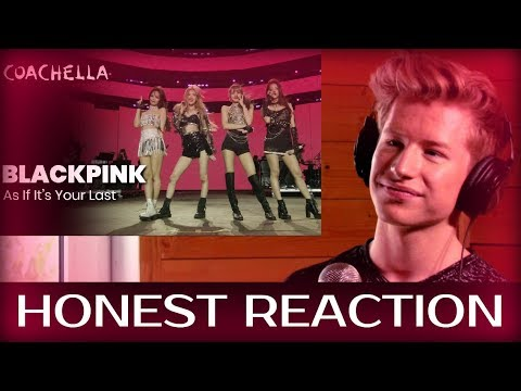 HONEST REACTION to BLACKPINK - As If It's Your Last - Live at Coachella 2019 Friday April 19, 2019