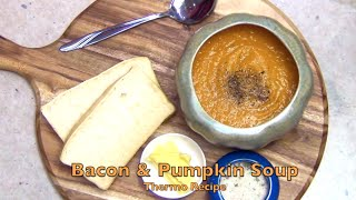 Bacon & Pumpkin Soup Thermo Video Recipe Cheekyricho Episode 1,035