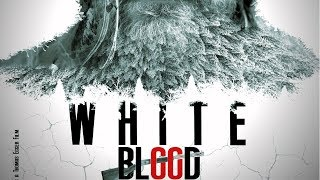 WHITE BLOOD the Movie Teil 2
