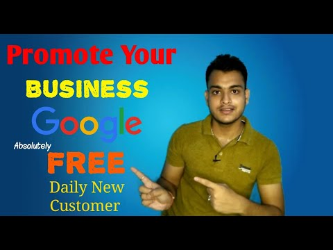Promote Your Business Absolutely Free In Google | Get Daily New Customer | How To Promote In Google?