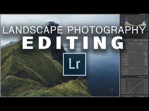 How I Edit Landscape Photos In Lightroom