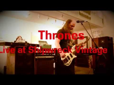 Thrones Live at Shipwreck Vintage (2/6)