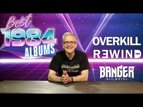 BEST METAL OF 1984 as chosen by you | Overkill Rewind