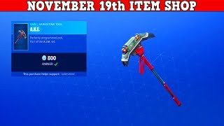 Fortnite Item Shop (November 19th) | A.I.M. *NEW* Pickaxe Is Here!