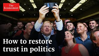 How to restore trust in politics | The Economist