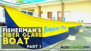 How to construct the unsinkable fiberglass boat : Bangkang Pinoy Part 1