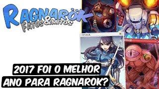 Ragnarok Fatos & Mitos #02 - 2017 FOI O MELHOR ANO PARA RAGNAROK?