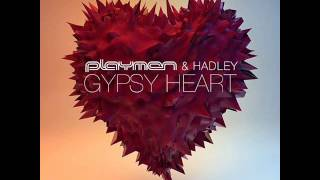 Playmen Ft Hadley Gypsy Heart New Song 2013