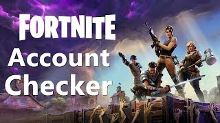 New Account Checker Fortnite 2018