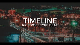 Rick Ross feat. JAY-Z type beat Timeline || Free Type Beat 2019