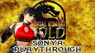 Mortal Kombat Gold Sonya Playthrough (Difficulty : Ultimate) HD 60fps