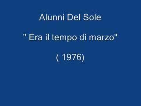 Alunni del sole - Era Il tempo Di Marzo ( 1976)