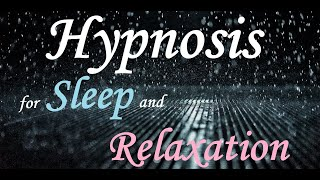 Hypnosis ASMR for Sleep and Relaxation -- (Female Voice) (Rain) (Hypnotic)