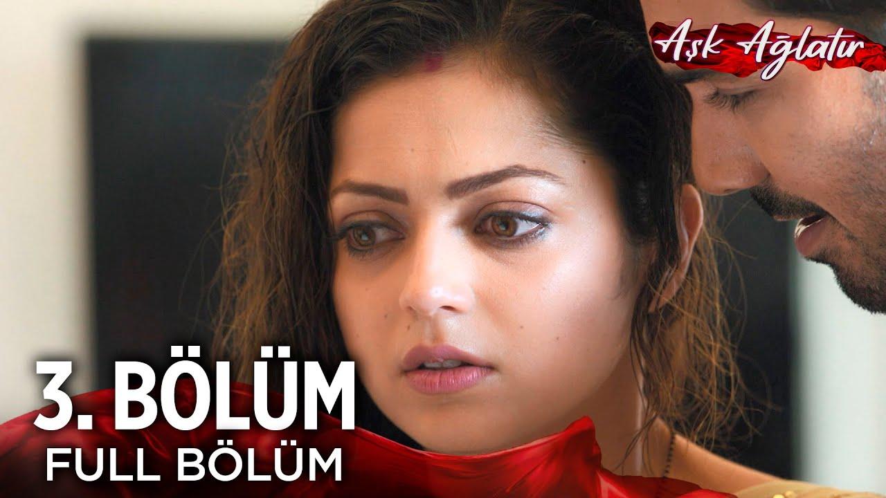 Aşk Ağlatır - Silsila Hint Dizisi | 3. Bölüm
