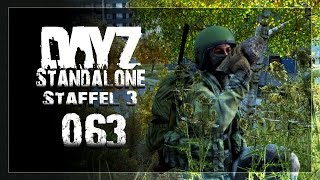 DAYZ STANDALONE STAFFEL 3 | #063 | Irgendwo in DayZ [HD] Let
