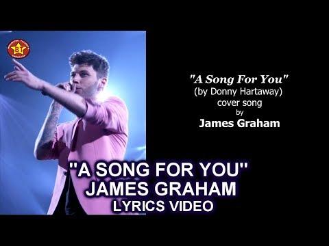 "James Graham ""A Song For You"" LYRICS VIDEO  The Four Season 2"
