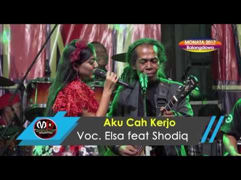 Aku Cah Kerjo - Elsa Safira feat Shodiq