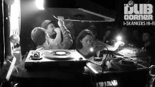 Dub Corner #17 - I-Skankers ▶ Dougie & S