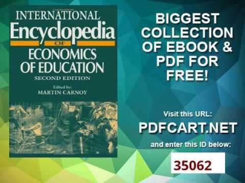 International Encyclopedia of Economics of Education, Second Edition Resources in Education Series