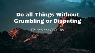 Do all Things Without Grumbling and Disputing