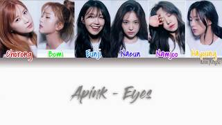 Apink (에이핑크) – Eyes Lyrics (Han|Rom|Eng|COLOR CODED)