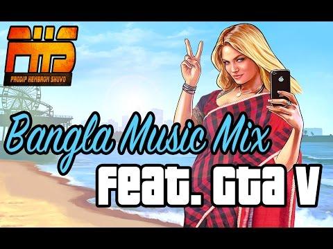 Bangla Music Mix Feat  Gta V    GTA V Parody   PHS GAMING