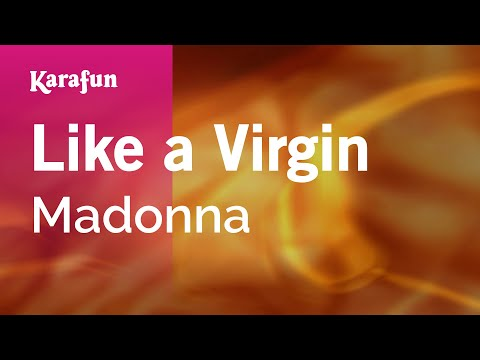 Karaoke Like A Virgin - Madonna *