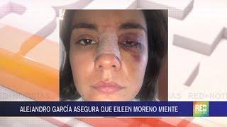 RED+ | Alejandro García asegura que Eileen Moreno miente