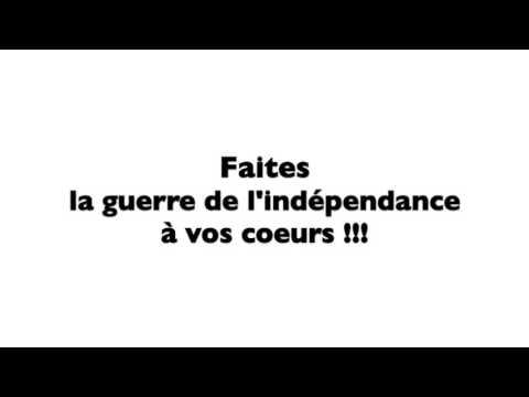 la guerre d'indépendance du coeur!!!- Soulaiman al-Hayiti