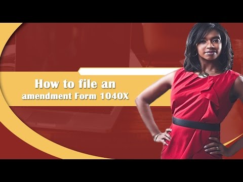 How To File An Amendment Form 1040X