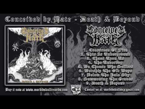 CONCEIVED BY HATE - Death & Beyond [FULL ALBUM 2016]