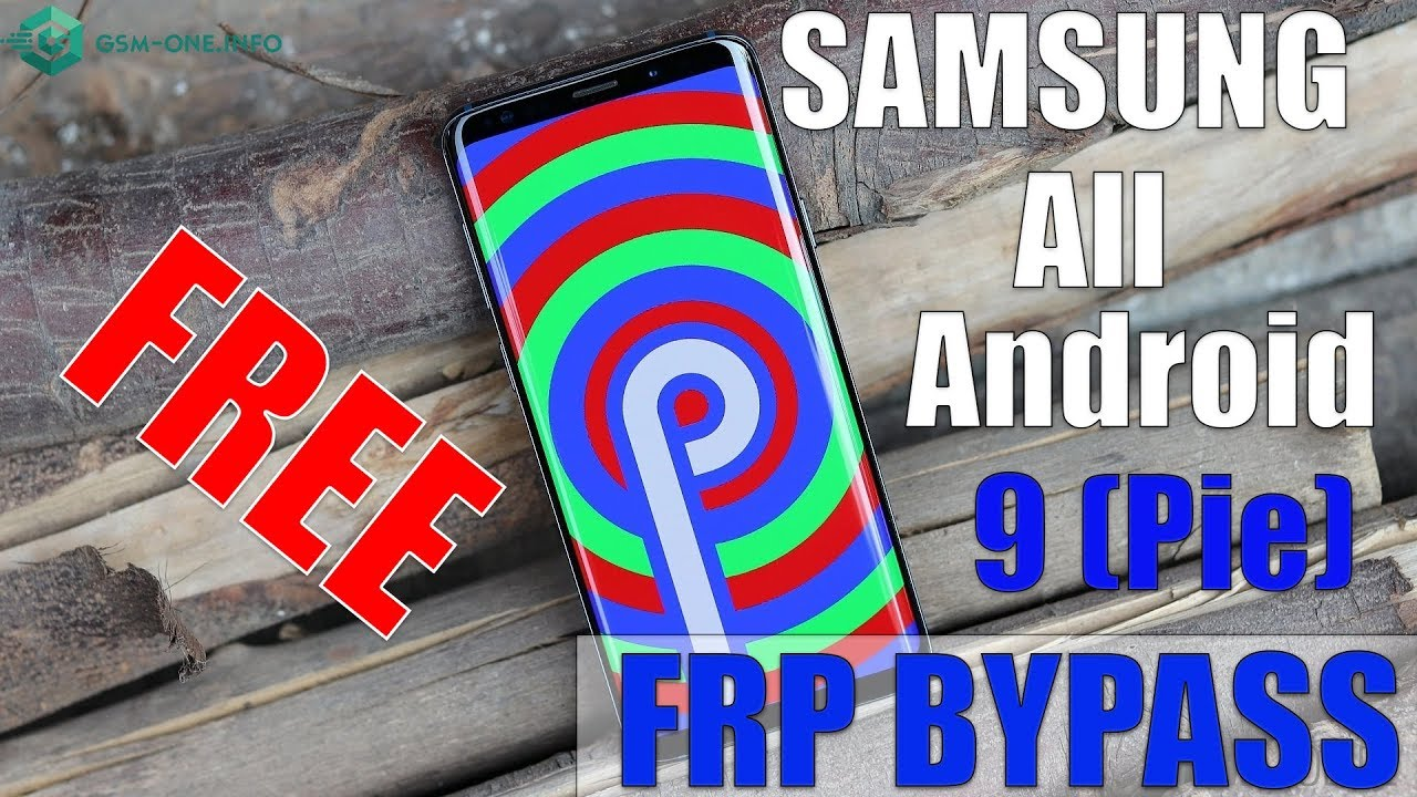 2019 | FRP Bypass all SAMSUNG Android 9 (pie)