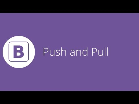 Bootstrap tutorial 7 - Push and Pull