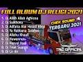- FULL ALBUM DJ RELIGI 2021 | SLOW BASS GLER