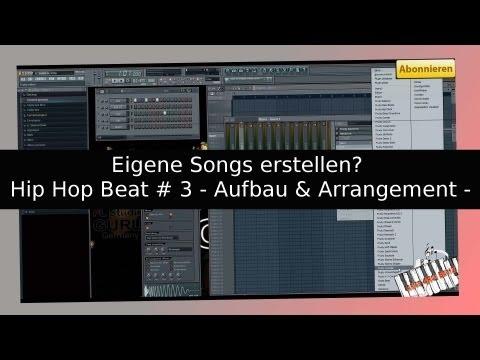 how-to-wie-(hip-hop)---musik-/-einen-beat-selber-am-pc-machen-nr.-3-[fl-studio]-aufbau,-einteilung