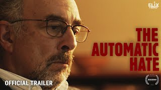 The Automatic Hate - Trailer