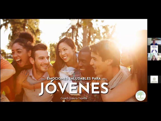Webinar: Emociones Saludables para Jóvenes, con la Coach Isaura Tejeda