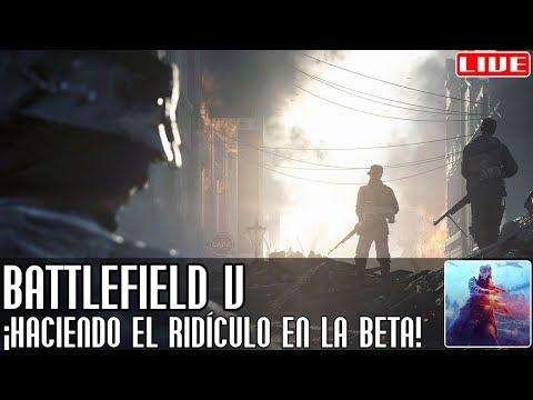 Battlefield V || Probando (y haciendo el ridículo) en la beta || LIVE thumbnail