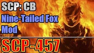 SCP-457: Burning Man - SCP:CB Nine-Tailed Fox Mod v0.1.1