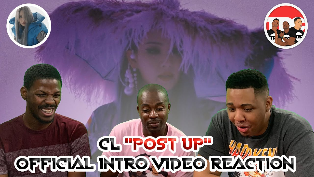 """Download CL """"POST UP"""" Official Intro Music Video Reaction"""