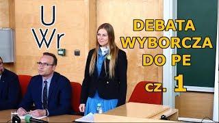 Uniwersytet Wrocтawski   debata kandydatЈw do Parlamentu Europejskiego 1